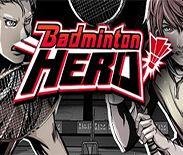 Badminton Hero